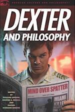 Dexter and Philosophy af George A Reisch