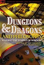 Dungeons and Dragons and Philosophy (Popular Culture and Philosophy)