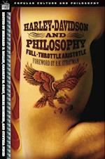Harley-Davidson and Philosophy (Popular Culture and Philosophy)