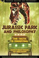 Jurassic Park and Philosophy (Popular Culture and Philosophy)