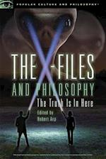 The X-Files and Philosophy (Popular Culture and Philosophy)