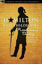 Hamilton and Philosophy (Popular Culture and Philosophy, nr. 110)