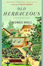 Old Herbaceous (Modern Library Gardening Series)