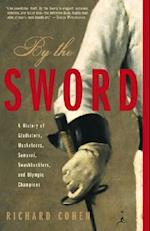 By the Sword (Modern Library Paperbacks)