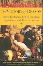 The Victory of Reason af Rodney Stark