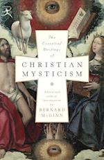 The Essential Writings of Christian Mysticism af Bernard McGinn