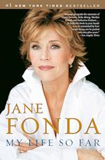 My Life So Far af Jane Fonda