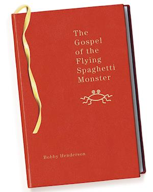 Bog, paperback The Gospel of the Flying Spaghetti Monster af Bobby Henderson