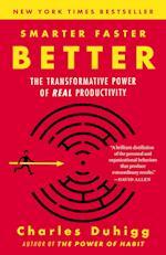 Smarter Faster Better af Charles Duhigg