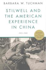 Stilwell and the American Experience in China af Barbara Wertheim Tuchman