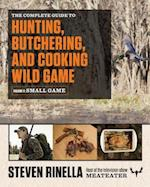 The Complete Guide to Hunting, Butchering, and Cooking Wild Game (nr. 2)