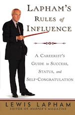 Lapham's Rules of Influence