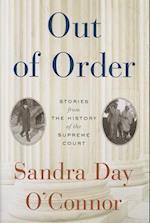 Out of Order af Sandra Day O'Connor