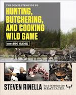 The Complete Guide to Hunting, Butchering, and Cooking Wild Game (nr. 1)