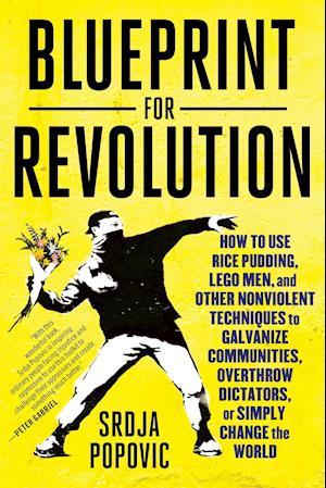 Blueprint for revolution af srdja popovic bog kb hos saxo blueprint for revolution malvernweather Choice Image