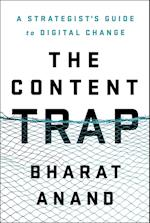 The Content Trap af Bharat Anand