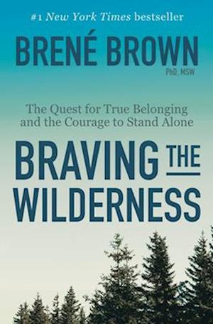 Bog, hardback Braving the Wilderness af Brene Brown