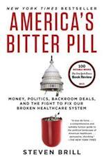America's Bitter Pill af Steven Brill