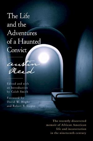 Life and the Adventures of a Haunted Convict