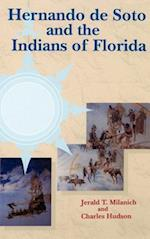 Hernando de Soto and the Indians of Florida