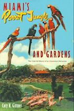 Miami's Parrot Jungle and Gardens