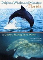 Dolphins, Whales, and Manatees of Florida af John E. Reynolds, Randall S. Wells