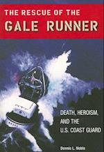 The Rescue of the Gale Runner (New Perspectives on Maritime History and Nautical Archaeology Paperback)