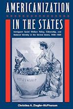 Americanization in the States af Christina A. Ziegler-mcpherson