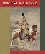 Original Intentions (David A. Cofrin Asian Art Manuscript)