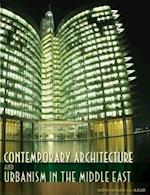 Contemporary Architecture and Urbanism in the Middle East af Mohammad Al-Asad
