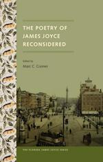 Poetry of James Joyce Reconsidered (Florida James Joyce)
