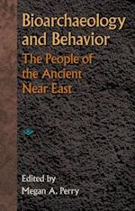 Bioarchaeology and Behavior (Bioarchaeological Interpretations of the Past)