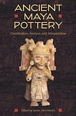 Ancient Maya Pottery (Maya Studies)