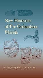 New Histories of Pre-Columbian Florida