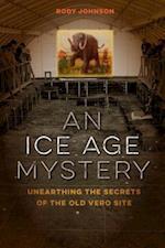 An Ice Age Mystery