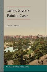 James Joyce's Painful Case (Florida James Joyce)