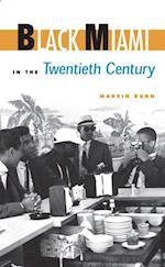 Black Miami in the Twentieth Century af Marvin Dunn