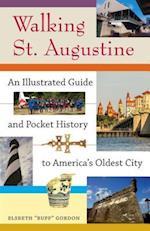 Walking St. Augustine