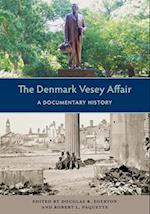 The Denmark Vesey Affair (Southern Dissent)