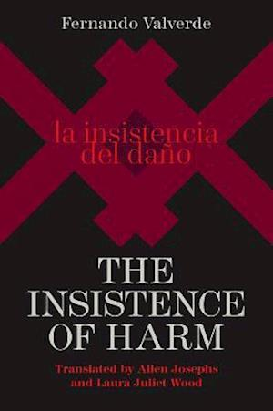 The Insistence of Harm