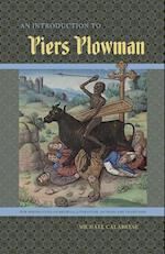 An Introduction to Piers Plowman (New Perspectives on Medieval Literature: Authors and Traditi)