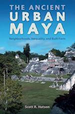 The Ancient Urban Maya