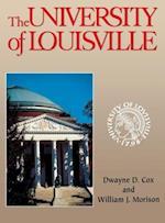 University of Louisville af Dwayne Cox, William J. Morison