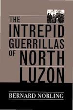 Intrepid Guerrillas of North Luzon