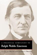 Political Companion to Ralph Waldo Emerson (Political Companions to Great American Authors)