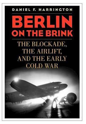 Berlin on the Brink