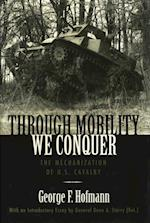 Through Mobility We Conquer