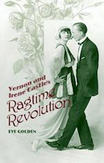 Vernon and Irene Castle's Ragtime Revolution
