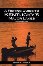 Fishing Guide to Kentucky's Major Lakes