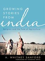 Growing Stories from India (Culture of the Land)